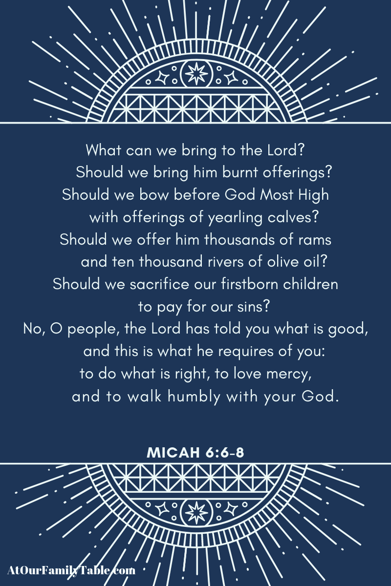 Micah 6:6-8 Read your Bible